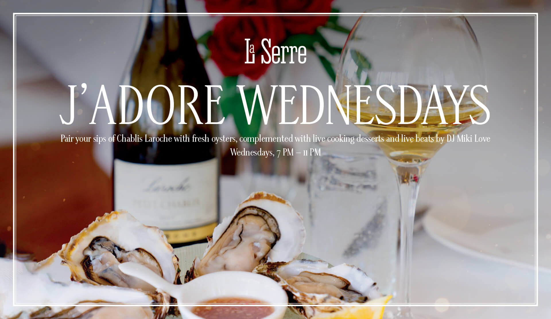Jadore Wednesdays - La Serre Dubai